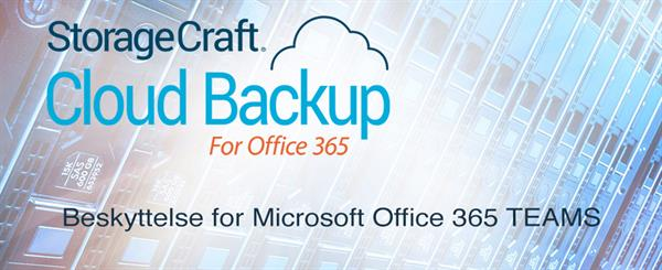 StorageCraft beskyttelse for Microsoft Office 365 Teams